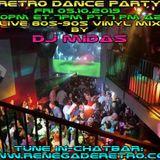 Retro Dance Party 05.10.2019 LIVE on Renegade Retro <renegaderetro.com>