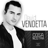 David Vendetta - Cosa Nostra 388 26/01/2013