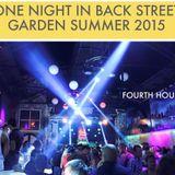 One Night In Back Garden Club Summer 2015 Fourth Hour