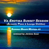 VA_EROTIKA SUNSET SESSION [Summer Beach Mixtape #2] (Acoustic Piano & Lounge)