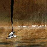 Moteer :: 2003 -2011