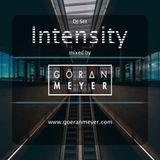 Göran Meyer _ Intensity ( DJ SET )