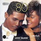 1980's Love Talkin'
