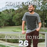 From Deep to Tech 26
