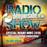 DEEPINSIDE RADIO SHOW 104 Special MIAMI WMC 2016