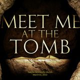 Meet Me At the Tomb - Audio