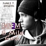 Eminem 8 Mile God