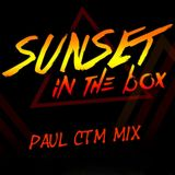 PaulCTM - Sunset In The Box #01