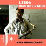 Mark Turner Quartet (08-03-2019)