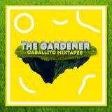 Caballito Mixtapes - The Gardener