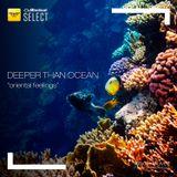 Deeper Than Ocean - [Oriental Feelings] - Live 08012019 - Vol 15