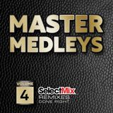 Select Mix - The Master Medley Vol 4 (Section Party All Night)