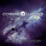 Cosmic Waves - Flying Dreams - 13 (24.09.2015)