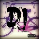 The Dj Spot Sessions (Ep.18)