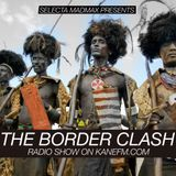 Border Clash on KaneFM 16 June 2015 Selecta Madmax