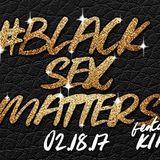 Black Sex Matters