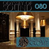 Roberto Krome - Odyssey Of Sound 080