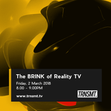The BRINK of Reality TV - 02.03.18 - TRNSMT