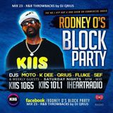 THE BLOCK PARTY (MIX 23) R&B THROWBACKS - KIIS 106.5FM by DJ QRIUS