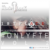 1st Place (#OnlyFTE) Vol. 2 - @DJMadeULook
