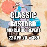 The Edward Bastard Show from 22nd April 2020 #339 Classic Bastard Pt 6