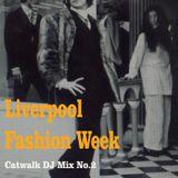 Liverpool Fashion Week - Catwalk DJ Mix No.2 - Martin Quirk
