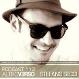 STEFANO SECCI - ALTROVERSO PODCAST #113