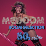 The bOOm selection 80s edition