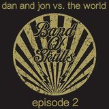Interview w/ Band Of Skulls (Episode 2)