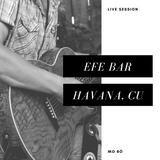 MO BÓ Live Mix @ EFE Bar Havana, Cuba