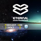 Eternal Sound Progressive 009  special guest Jimmy G