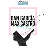 Dan Garcia & Max Castro @20doce (22.10.2015)