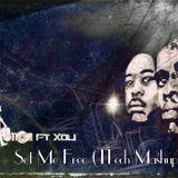 Black Motion feat. Xoli - Set Me Free ( ITech Mashup )