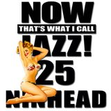 Now That's What I Call Jazz! 25