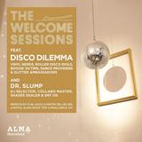 DISCO DILEMMA @ The Welcome Sessions - Hotel Alma Barelona