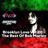 Brooklyn Love Vol.20 - The Best Of Bob Marley.