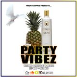 PARTY VIBEZ VOL 1 (HIP HOP + RNB APR 2018) - MIXED BY J-RAPIDZ