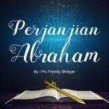 Ps. Freddy Siregar - Perjanjian Abraham (05-02-2017)