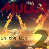 Mulla InTheMix Vol.TWO