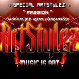 "Special ArtStylez - "" Passion "" Mixed By Raw Harmony"