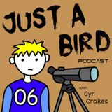 JUST A BIRD PODCAST JUNE 2016