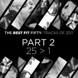 The Best Fit Fifty Tracks of 2011 (part II)