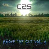 Mr Cas - Above The Cut Vol. 6 - August 2015
