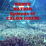 DANCE NATION CALON 105FM  Episode 12