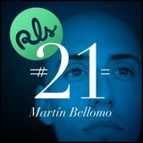 RLS#21 - Martin Bellomo