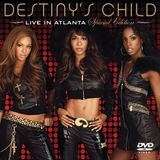 Destiny's Child - Live In Atlanta (2006)