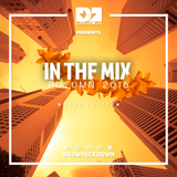 DJ WreckDown - In The MIX Autunm 2016: House Edition