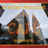 Vertikal Cafe featuring Poetry Prelude - Hablando