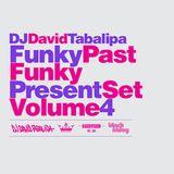 Funky Past Funky Present Set Vol. 4 - April 2012