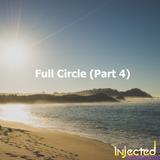 Full Circle (Part 4)